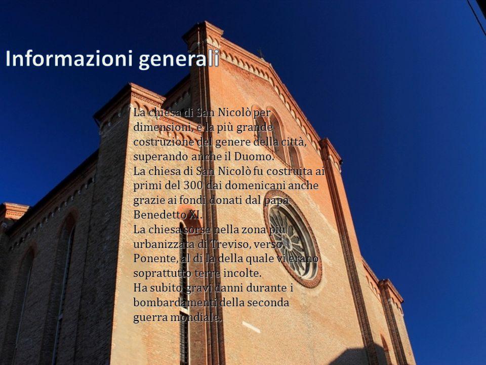 La chiesa di San Nicolò per dimensioni, è la più grande costruzione del genere della città, superando anche il Duomo. La chiesa di San Nicolò fu costr