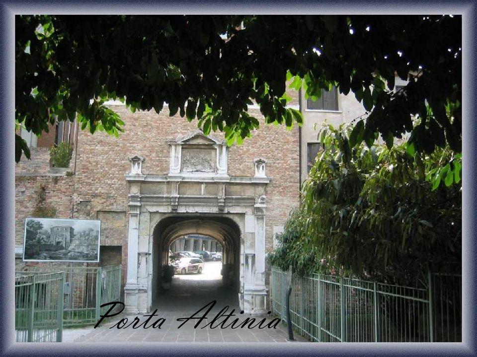 Caratteri generali Porta Altinia è il terzo varco realizzato nei primi anni del 1500 a Sud di Treviso.