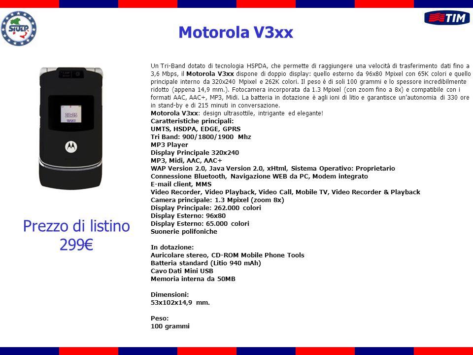 Un Tri-Band dotato di tecnologia HSPDA, che permette di raggiungere una velocità di trasferimento dati fino a 3,6 Mbps, il Motorola V3xx dispone di doppio display: quello esterno da 96x80 Mpixel con 65K colori e quello principale interno da 320x240 Mpixel e 262K colori.