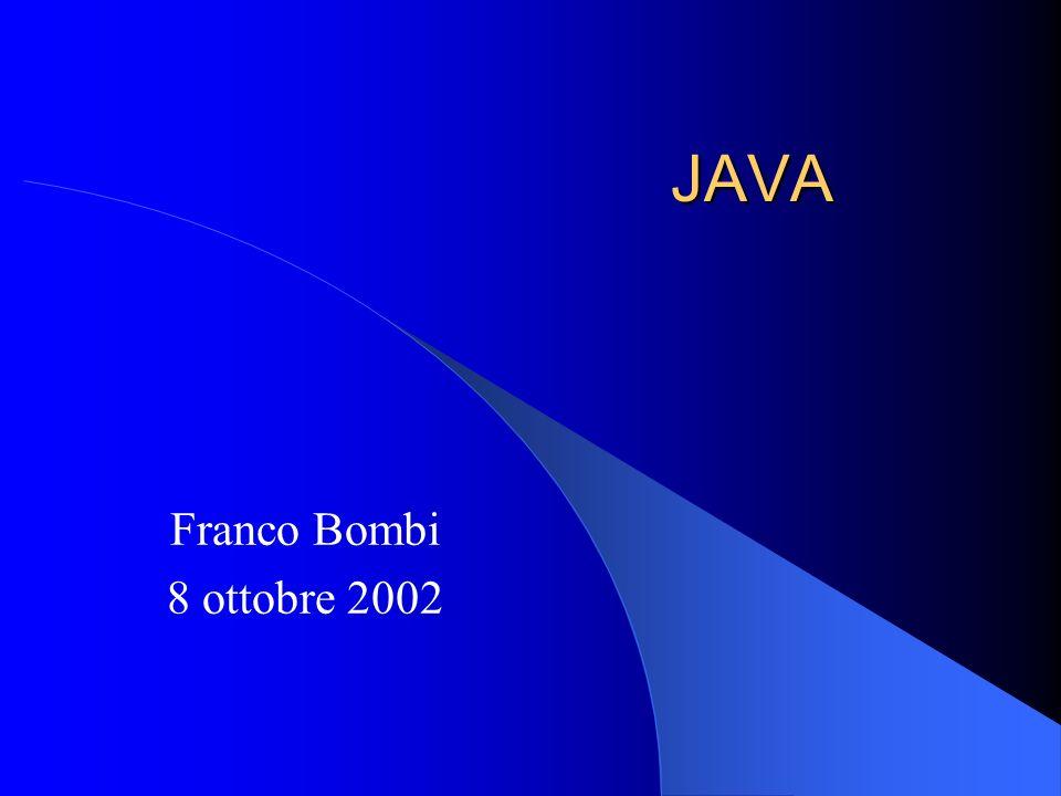 JAVA Franco Bombi 8 ottobre 2002