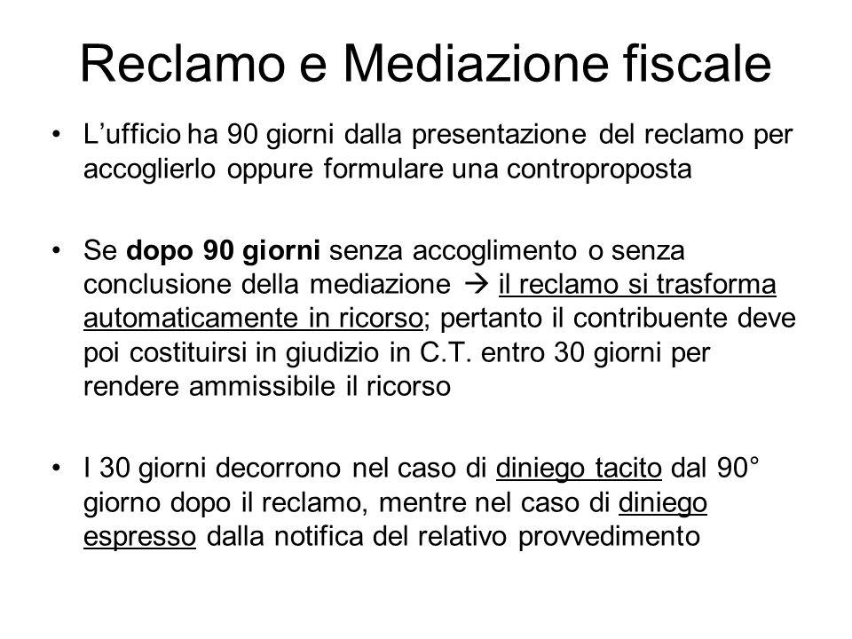 Reclamo e Mediazione fiscale Lufficio ha 90 giorni dalla presentazione del reclamo per accoglierlo oppure formulare una controproposta Se dopo 90 gior