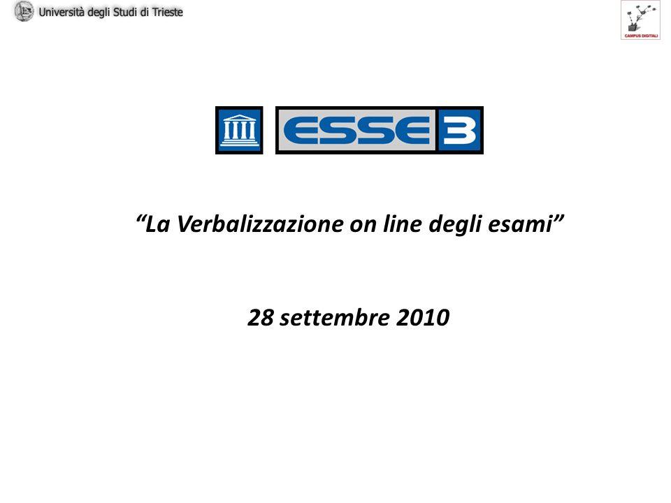 La Verbalizzazione on line degli esami 28 settembre 2010