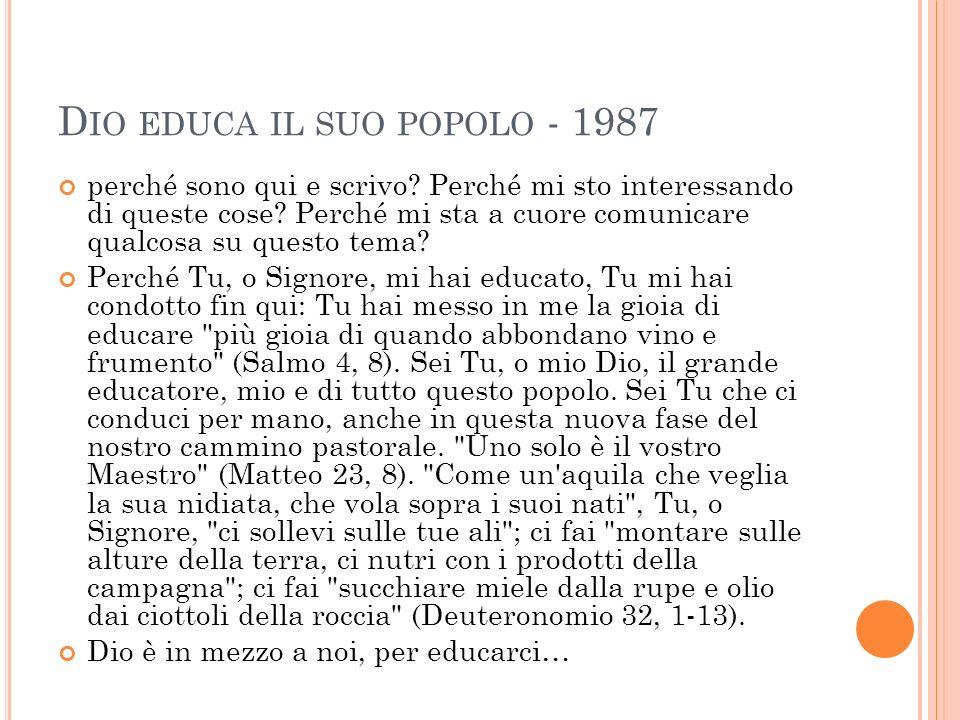 D IO EDUCA IL SUO POPOLO - 1987 perché sono qui e scrivo.
