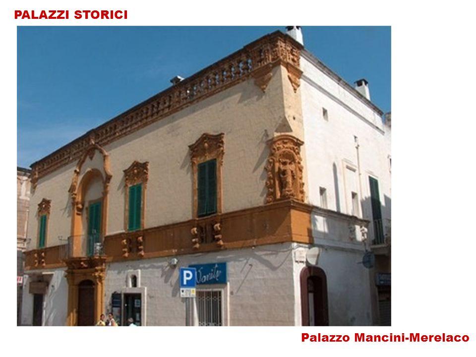 PALAZZI STORICI Palazzo Mancini-Merelaco