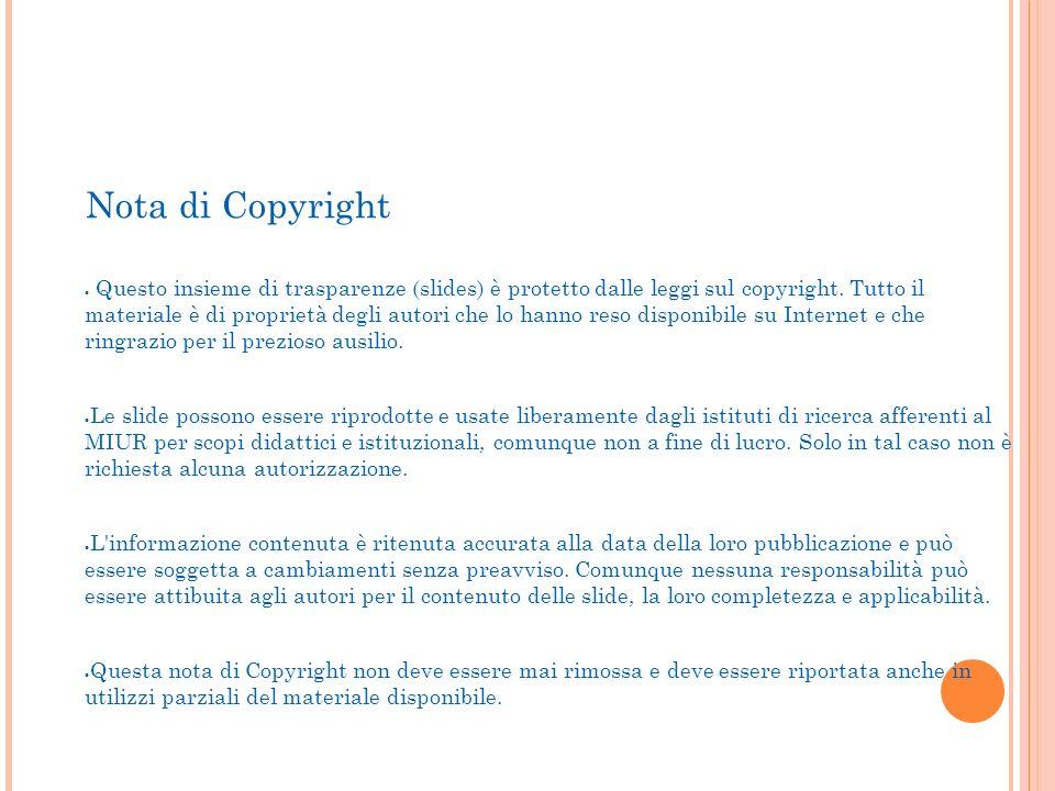 Precorso A.A. 2013/2014 Nota di Copyright Questo insieme di trasparenze (slides) è protetto dalle leggi sul copyright. Tutto il materiale è di proprie