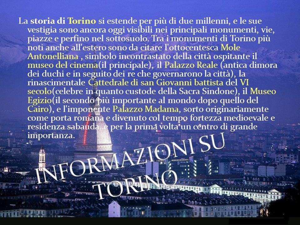 La storia di Torino si estende per più di due millenni, e le sue vestigia sono ancora oggi visibili nei principali monumenti, vie, piazze e perfino ne