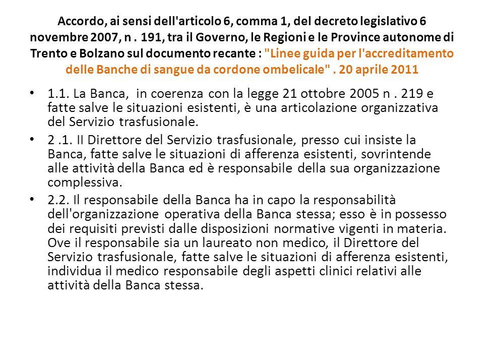 Accordo, ai sensi dell'articolo 6, comma 1, del decreto legislativo 6 novembre 2007, n. 191, tra il Governo, le Regioni e le Province autonome di Tren