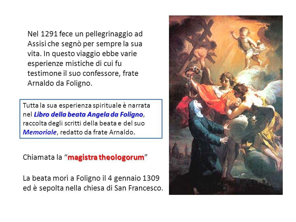 Nel 1291 fece un pellegrinaggio ad Assisi che segnò per sempre la sua vita.