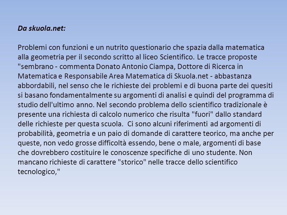 Da skuola.net: Problemi con funzioni e un nutrito questionario che spazia dalla matematica alla geometria per il secondo scritto al liceo Scientifico.