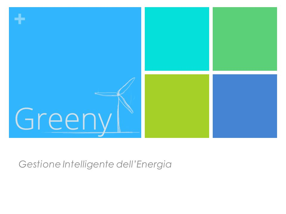 + Gestione Intelligente dellEnergia