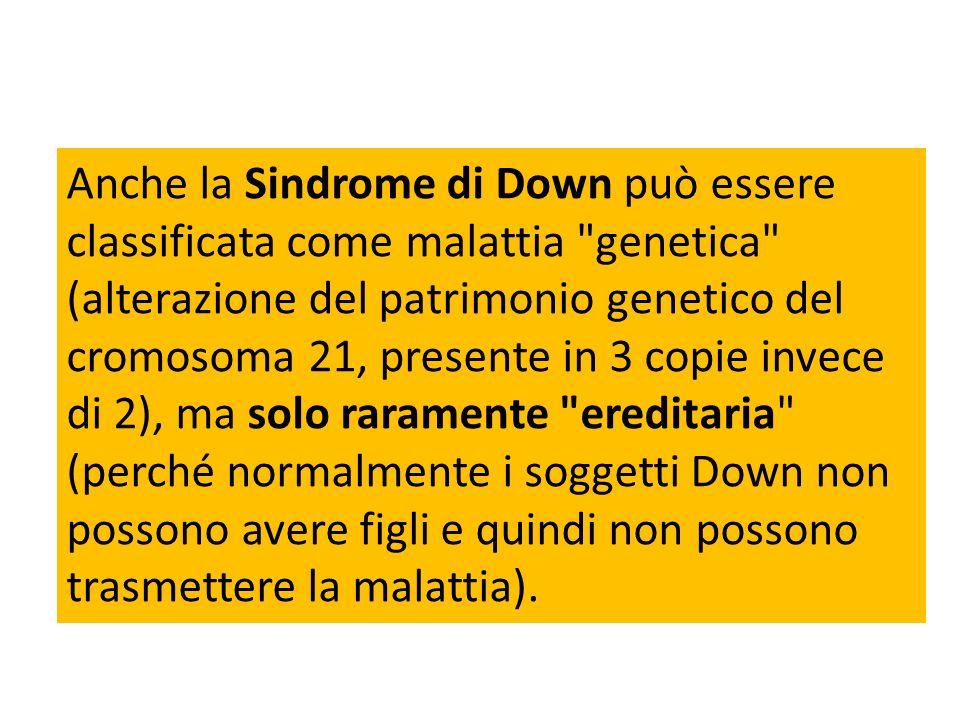 Anche la Sindrome di Down può essere classificata come malattia