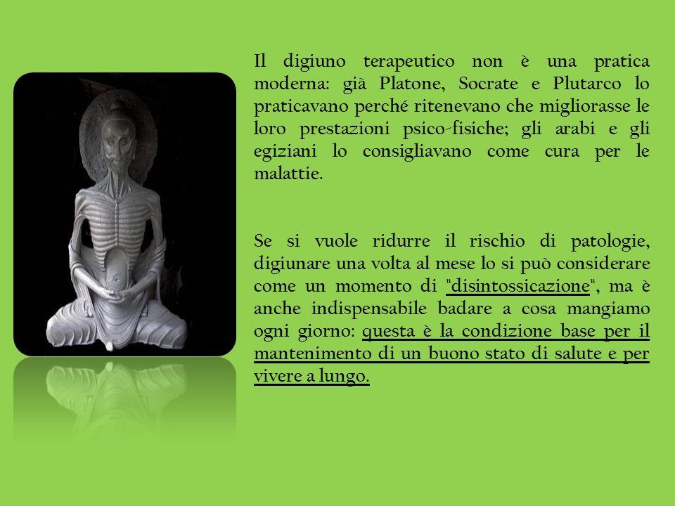 Il digiuno terapeutico non è una pratica moderna: già Platone, Socrate e Plutarco lo praticavano perché ritenevano che migliorasse le loro prestazioni