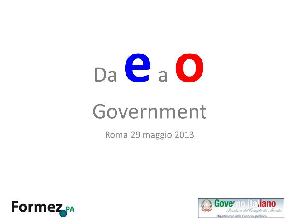 Da e a o Government Roma 29 maggio 2013