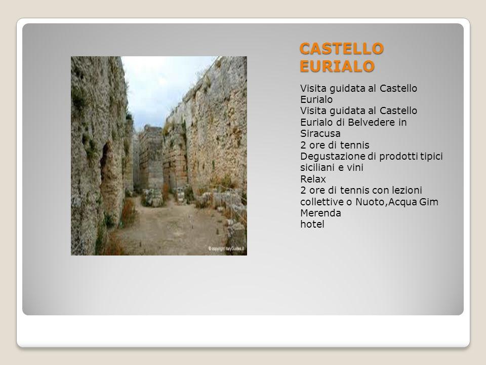 CASTELLO EURIALO Visita guidata al Castello Eurialo Visita guidata al Castello Eurialo di Belvedere in Siracusa 2 ore di tennis Degustazione di prodot