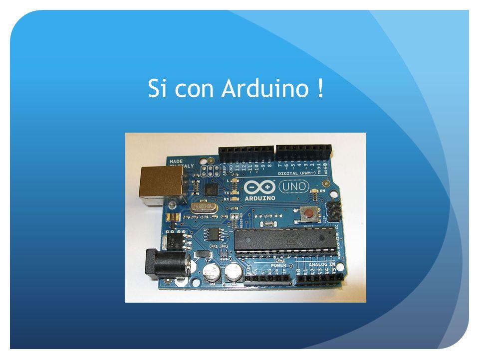 Si con Arduino !