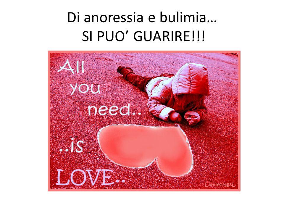 Di anoressia e bulimia… SI PUO GUARIRE!!!