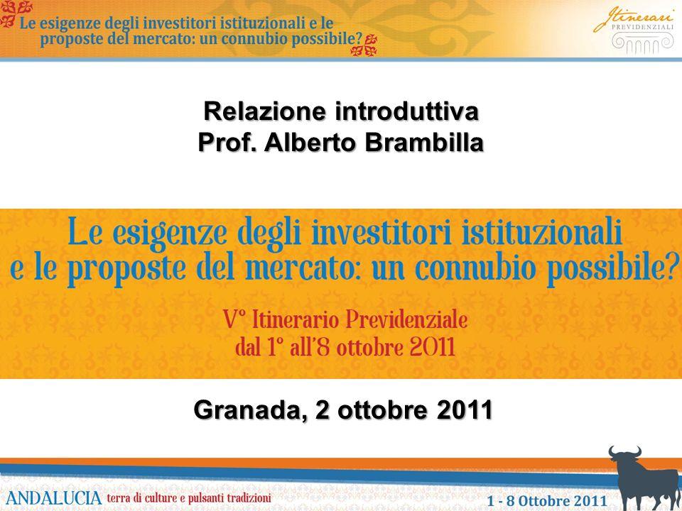 Granada, 2 ottobre 2011 Relazione introduttiva Prof. Alberto Brambilla