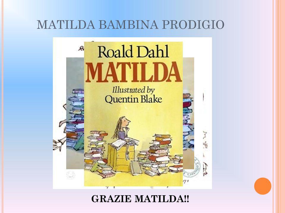 MATILDA BAMBINA PRODIGIO GRAZIE MATILDA!!