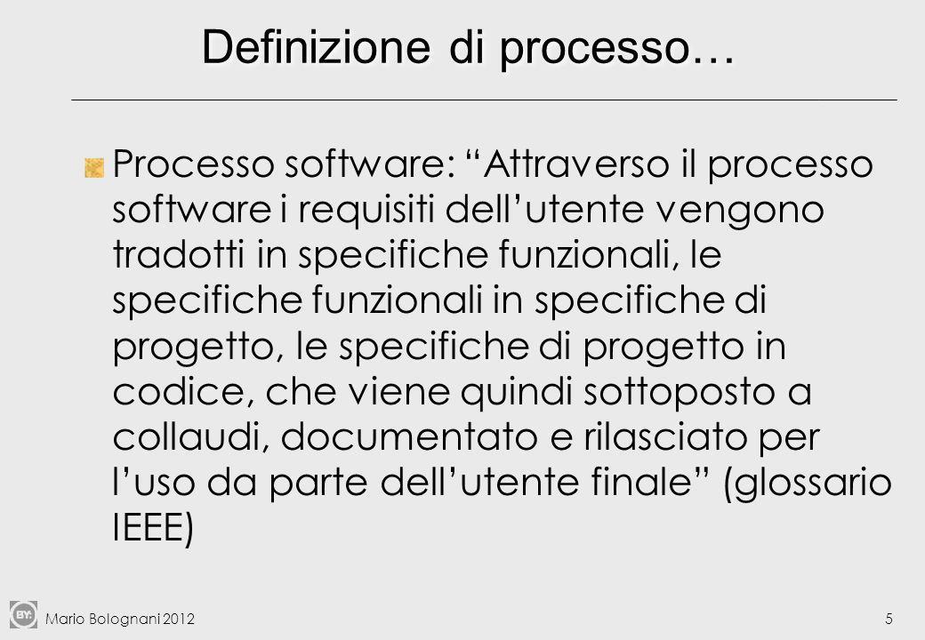 Mario Bolognani 20126 Processo e progetto Non confondere: Un progetto può essere visto come un particolare tipo di processo aziendale, volto al conseguimento di un obiettivo specifico in un determinato tempo e con determinate risorse, che non è la sostanziale ripetizione di processi già svolti…