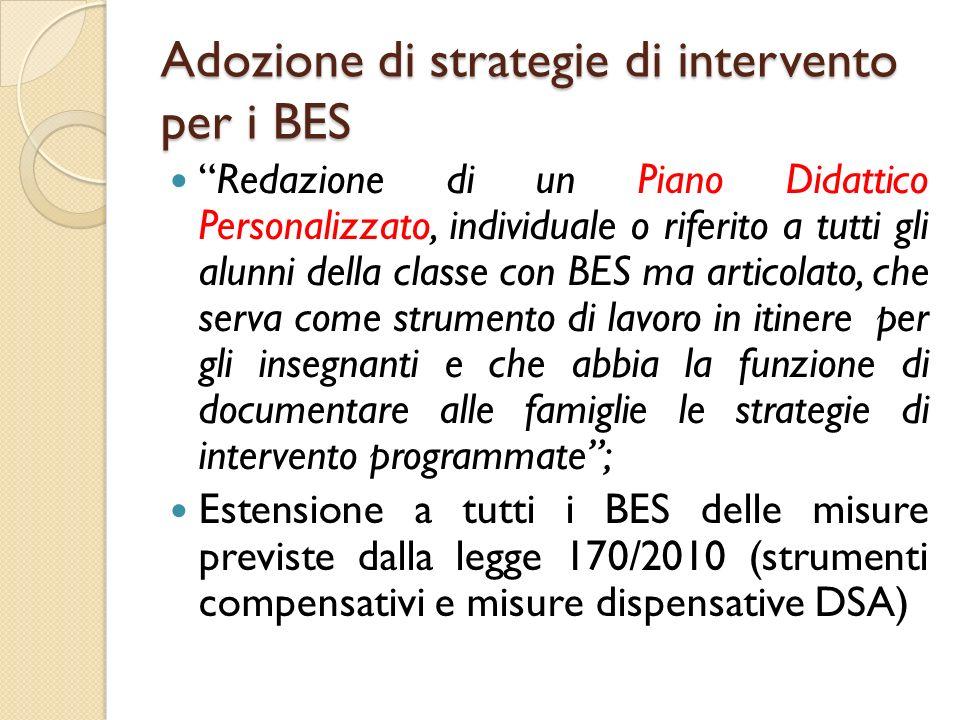Adozione di strategie di intervento per i BES Redazione di un Piano Didattico Personalizzato, individuale o riferito a tutti gli alunni della classe c