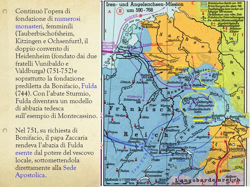 Continuò lopera di fondazione di numerosi monasteri, femminili (Tauberbischofsheim, Kitzingen e Ochsenfurt), il doppio convento di Heidenheim (fondato