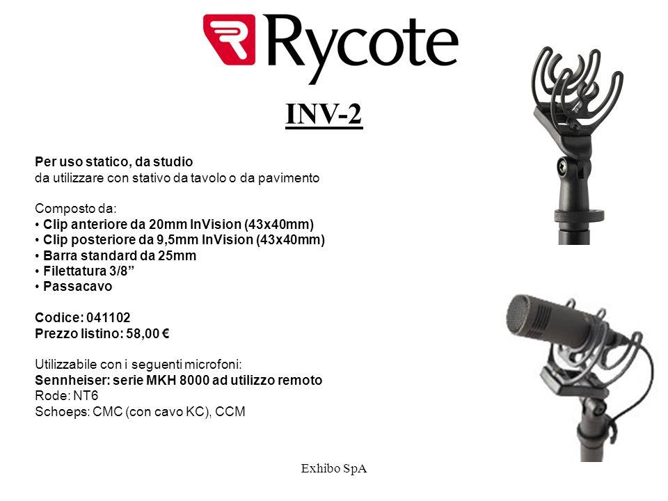Exhibo SpA INV-2 Per uso statico, da studio da utilizzare con stativo da tavolo o da pavimento Composto da: Clip anteriore da 20mm InVision (43x40mm) Clip posteriore da 9,5mm InVision (43x40mm) Barra standard da 25mm Filettatura 3/8 Passacavo Codice: 041102 Prezzo listino: 58,00 Utilizzabile con i seguenti microfoni: Sennheiser: serie MKH 8000 ad utilizzo remoto Rode: NT6 Schoeps: CMC (con cavo KC), CCM