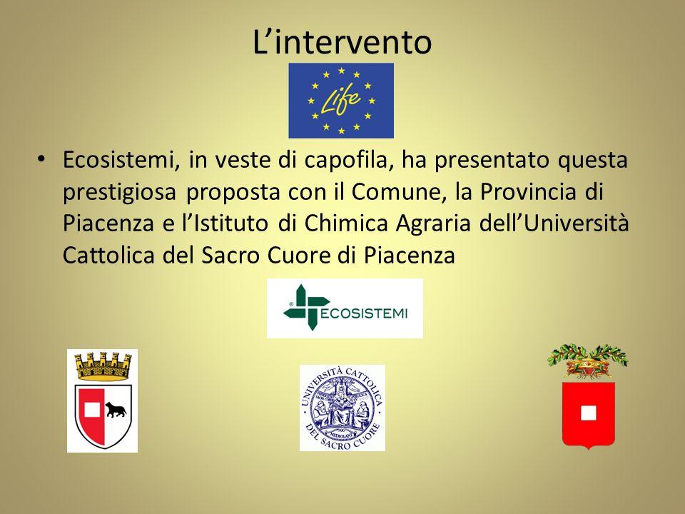 Lintervento Ecosistemi, in veste di capofila, ha presentato questa prestigiosa proposta con il Comune, la Provincia di Piacenza e lIstituto di Chimica