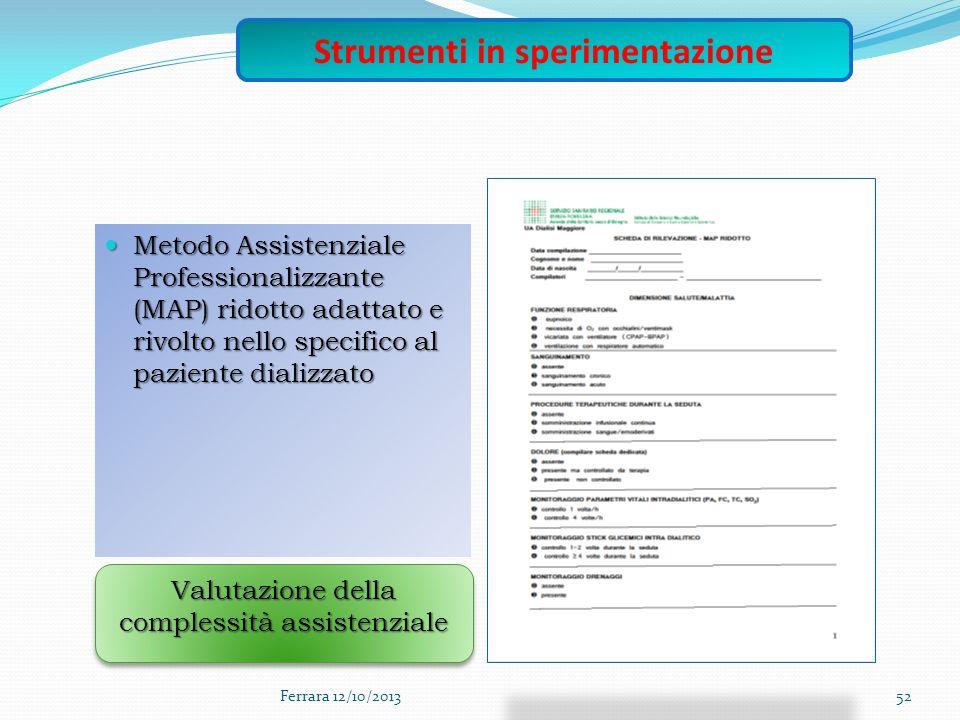 Metodo Assistenziale Professionalizzante (MAP) ridotto adattato e rivolto nello specifico al paziente dializzato Metodo Assistenziale Professionalizza
