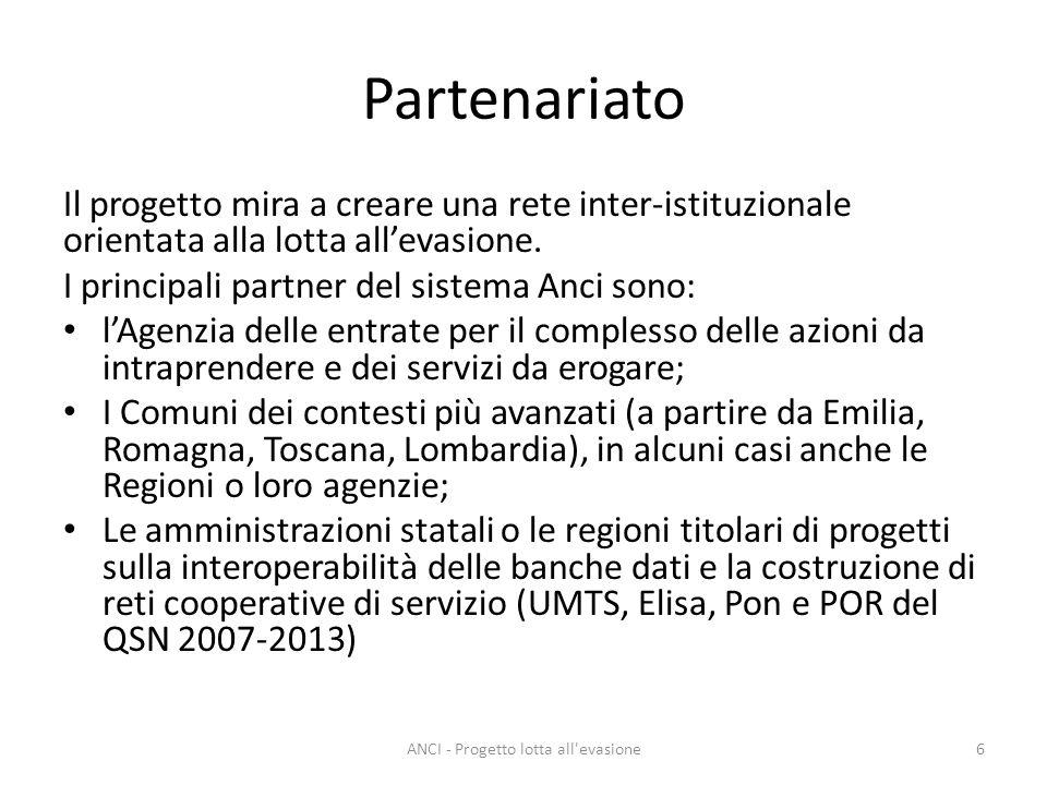 Partenariato Il progetto mira a creare una rete inter-istituzionale orientata alla lotta allevasione.