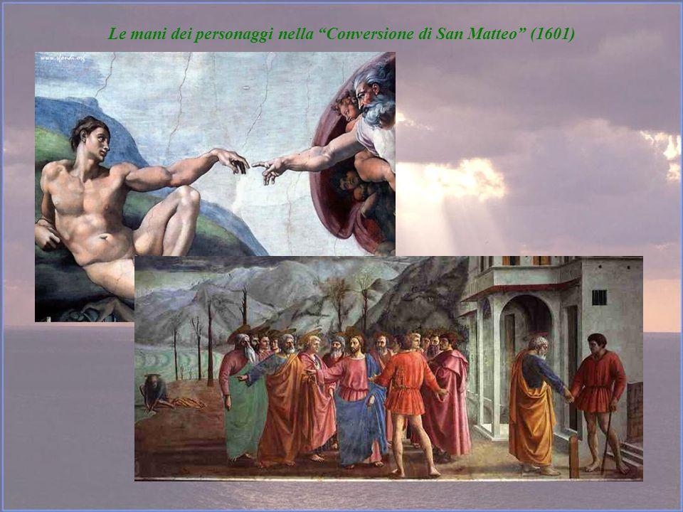 Le mani dei personaggi nella Conversione di San Matteo (1601)