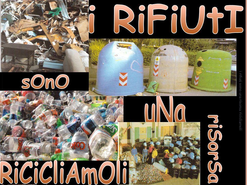 i rifiuti sono una risorsa ricicliamoli 1