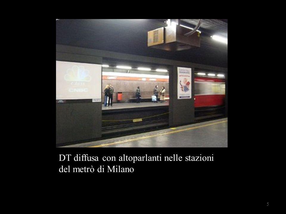 DT diffusa con altoparlanti nelle stazioni del metrò di Milano 5