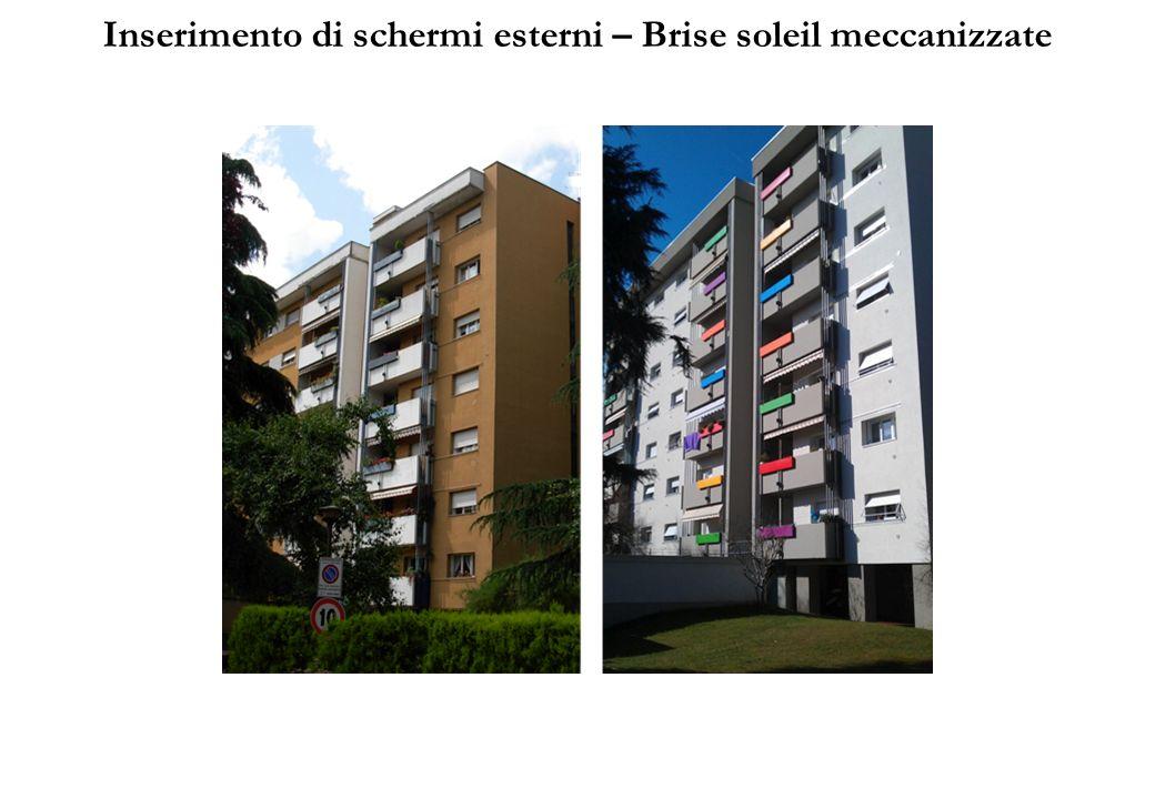 Inserimento di schermi esterni – Brise soleil meccanizzate