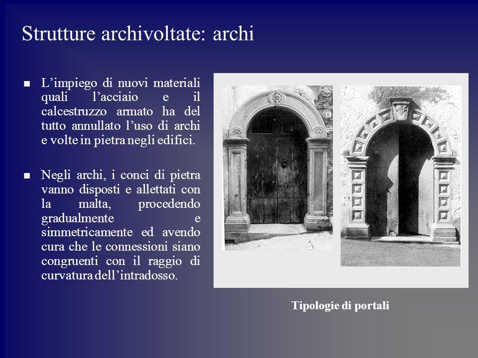 Elementi tecnici Murature La pietra più adatta per le murature è quella che possiede: - Elevata resistenza a compressione; - Buona aderenza alla malta