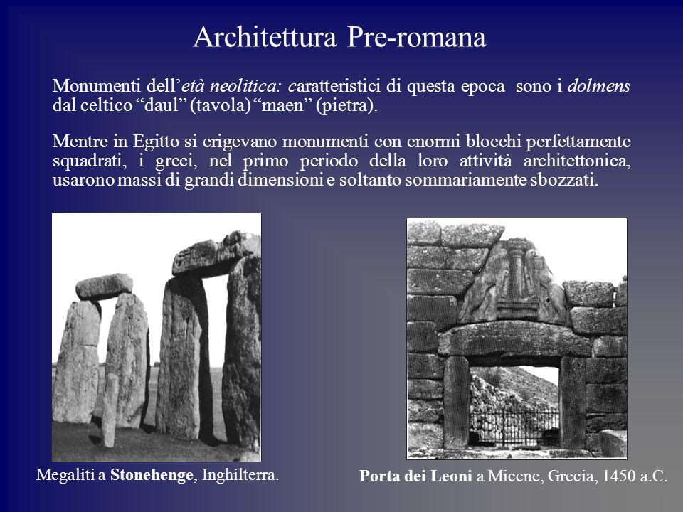 Architettura Pre-romana Monumenti delletà neolitica: caratteristici di questa epoca sono i dolmens dal celtico daul (tavola) maen (pietra).