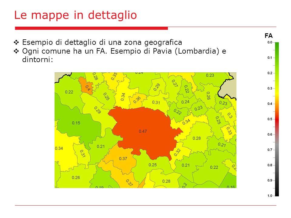 Le mappe in dettaglio FA Esempio di dettaglio di una zona geografica Ogni comune ha un FA. Esempio di Pavia (Lombardia) e dintorni:
