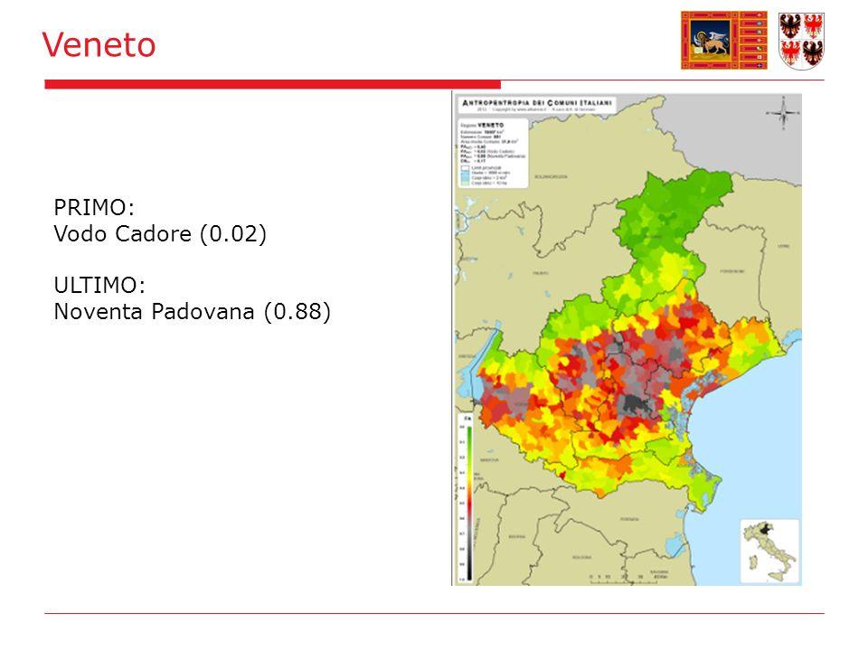 Veneto PRIMO: Vodo Cadore (0.02) ULTIMO: Noventa Padovana (0.88)