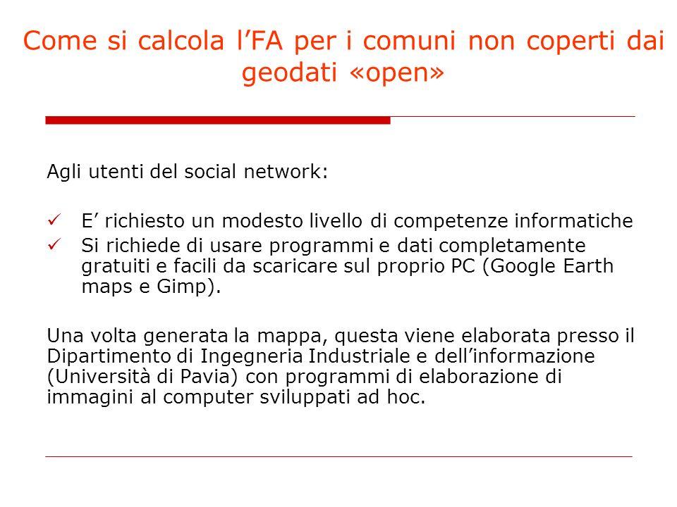 Come si calcola lFA per i comuni non coperti dai geodati «open» Agli utenti del social network: E richiesto un modesto livello di competenze informati