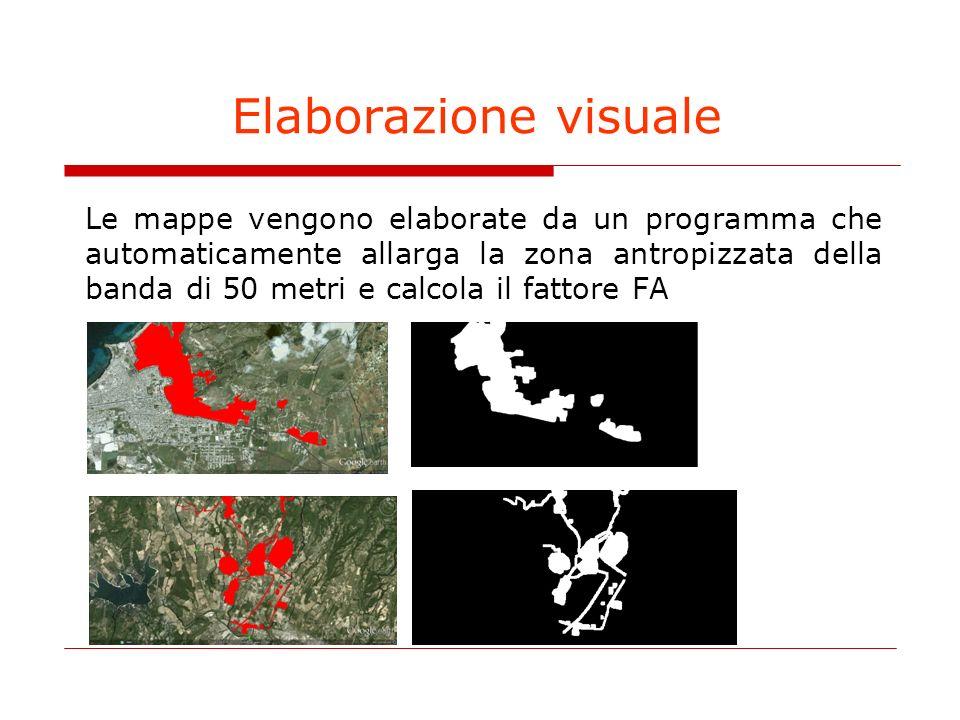 Elaborazione visuale Le mappe vengono elaborate da un programma che automaticamente allarga la zona antropizzata della banda di 50 metri e calcola il fattore FA