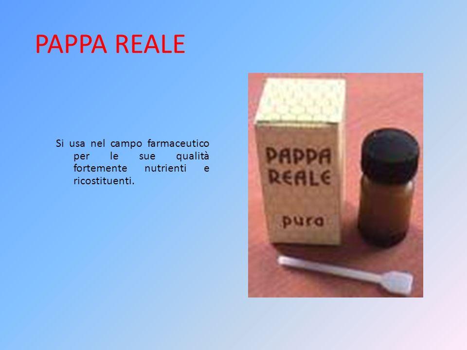 PAPPA REALE Si usa nel campo farmaceutico per le sue qualità fortemente nutrienti e ricostituenti.