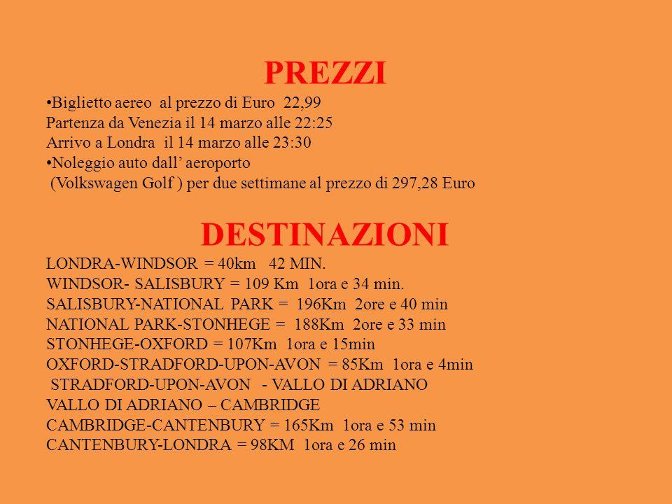 PREZZI Biglietto aereo al prezzo di Euro 22,99 Partenza da Venezia il 14 marzo alle 22:25 Arrivo a Londra il 14 marzo alle 23:30 Noleggio auto dall ae