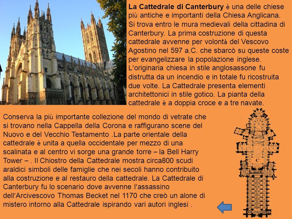 La Cattedrale di Canterbury è una delle chiese pi ù antiche e importanti della Chiesa Anglicana. Si trova entro le mura medievali della cittadina di C