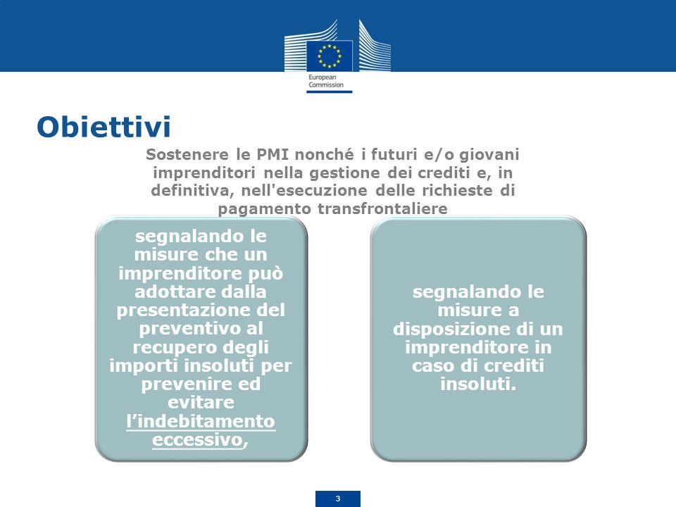 Obiettivi. segnalando le misure che un imprenditore può adottare dalla presentazione del preventivo al recupero degli importi insoluti per prevenire e