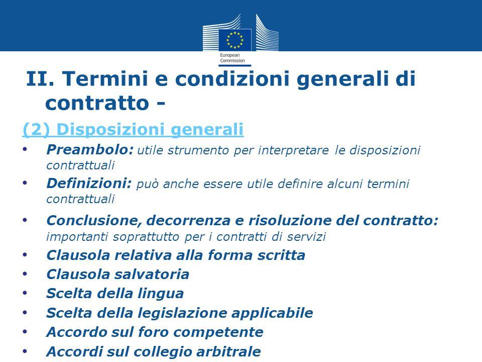 II. Termini e condizioni generali di contratto - (2) Disposizioni generali Preambolo: utile strumento per interpretare le disposizioni contrattuali De