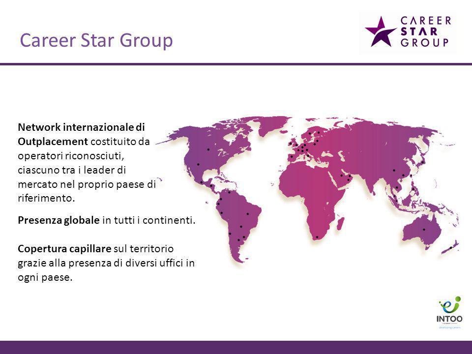Career Star Group: I numeri Presente in 25 paesi 50,000+ candidati supportati annualmente 330 uffici nel mondo Più di 1,500 consulenti 5,500+ aziende clienti
