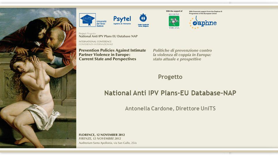 Progetto National Anti IPV Plans-EU Database-NAP Antonella Cardone, Direttore UniTS