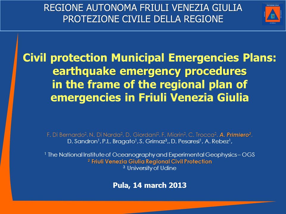 … we present a tangible result of a fruitful collaboration between Civil Protection, OGS of Trieste, University of Udine.