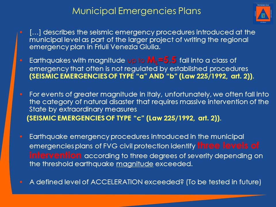 Municipal Emergencies Plans […] describes the seismic emergency procedures introduced at the municipal level as part of the larger project of writing
