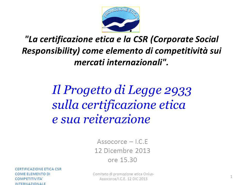 La certificazione etica e la CSR (Corporate Social Responsibility) come elemento di competitività sui mercati internazionali .