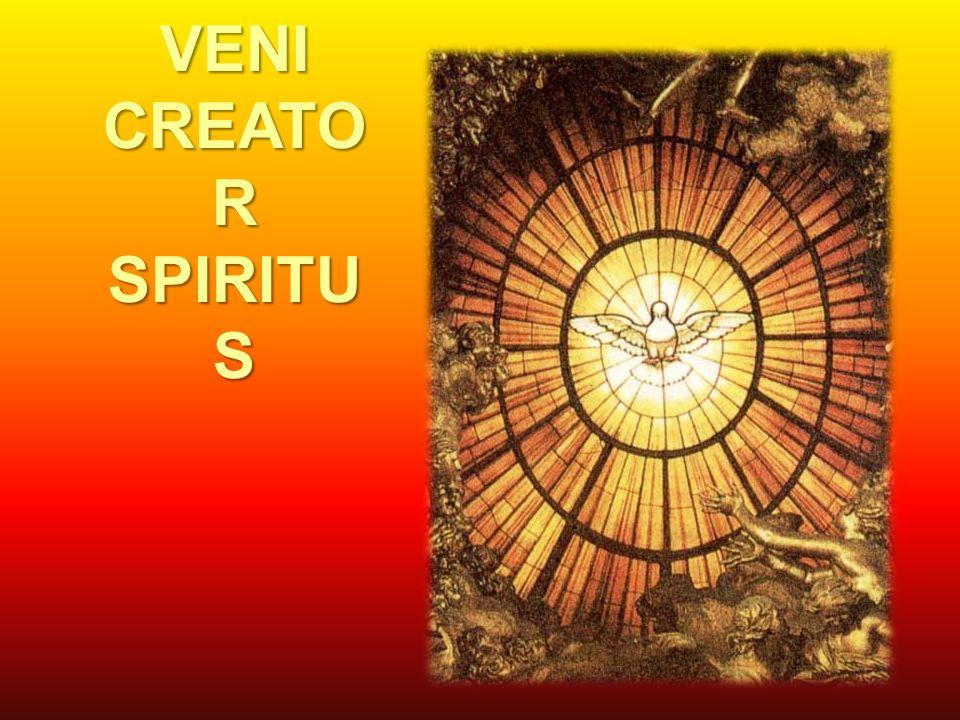 VENI CREATO R SPIRITU S